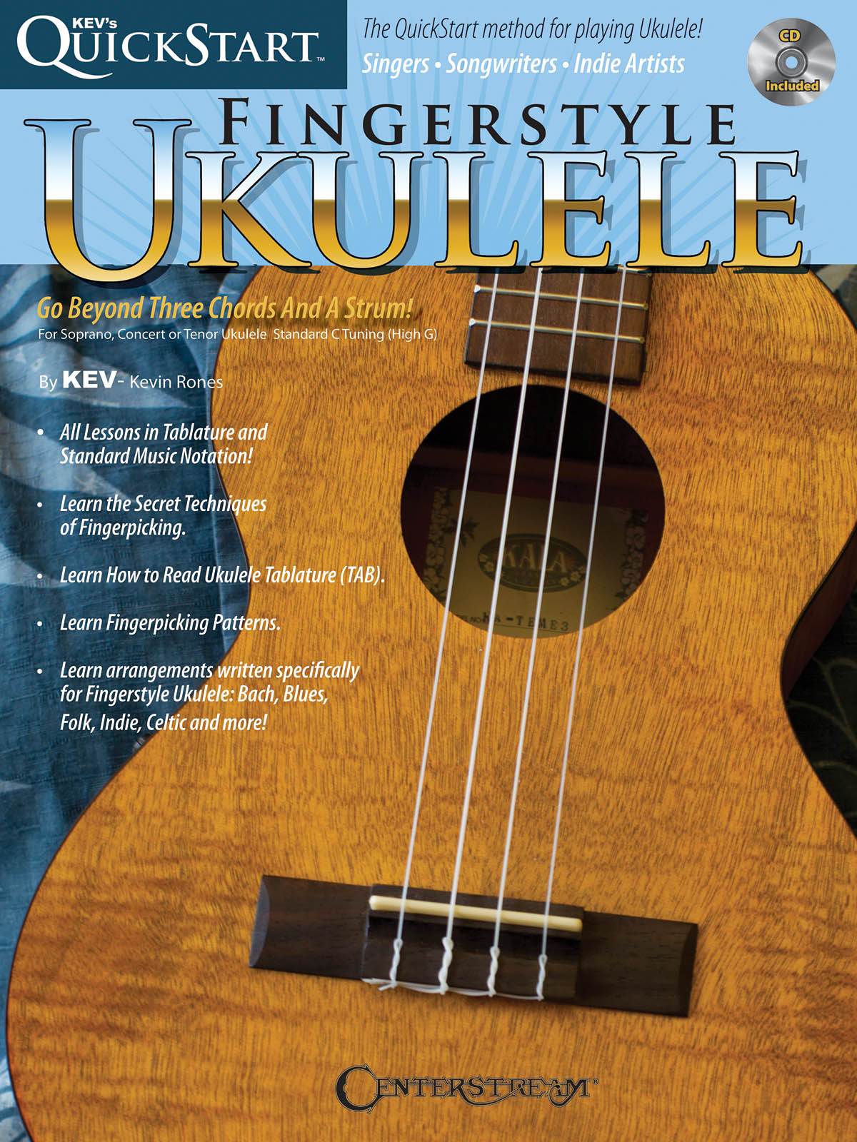Kev's Quickstart for Fingerstyle Ukulele: Ukulele Solo: Instrumental Tutor