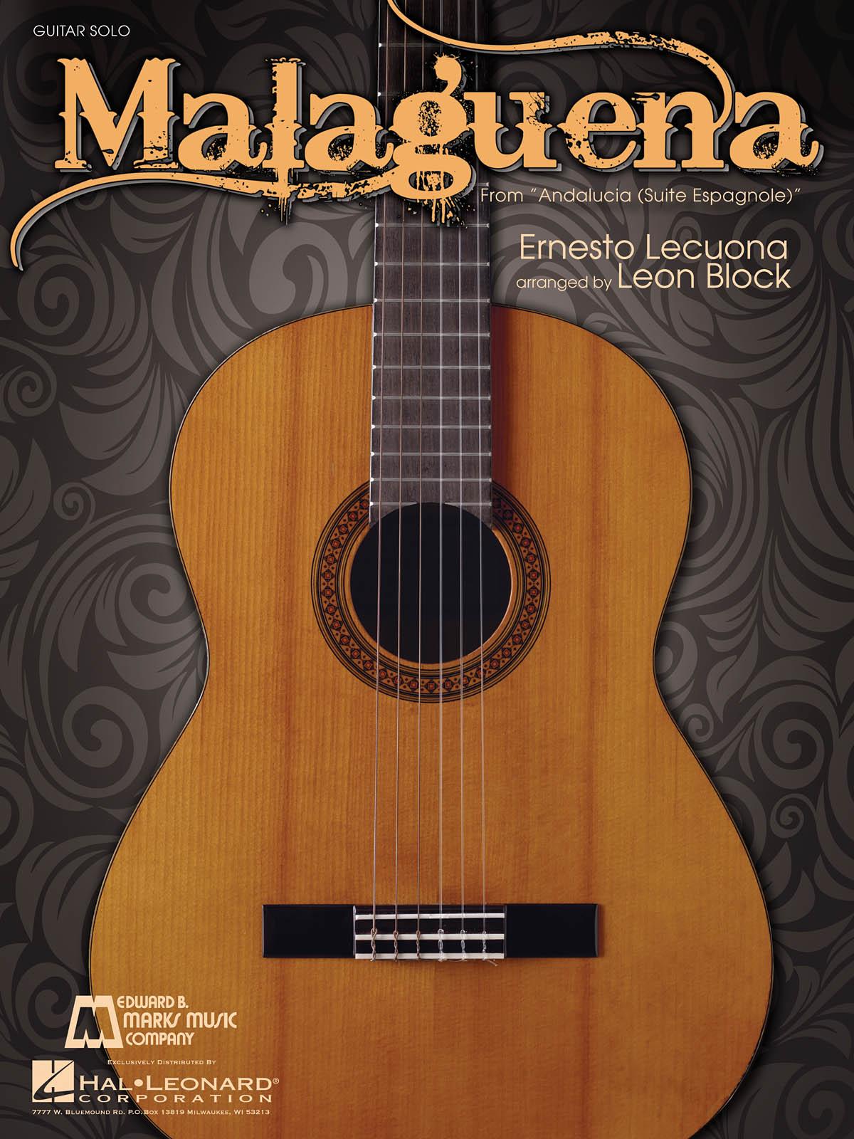 Ernesto Lecuona: Malaguena: Guitar Solo: Instrumental Work