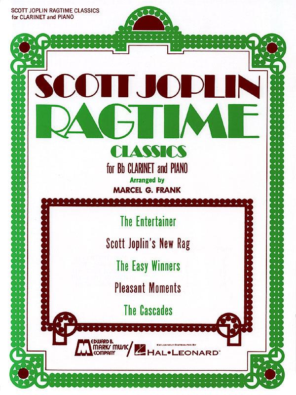 Scott Joplin: Ragtime Classics: Clarinet and Accomp.: Instrumental Album