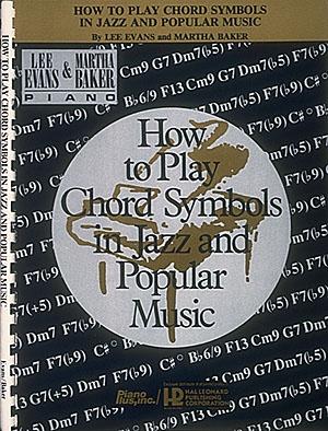 Lee Evans: How to Play Chord Symbols: Piano: Instrumental Tutor