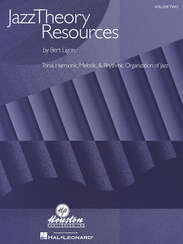 Bert Ligon: Jazz Theory Resources: Reference Books: Theory
