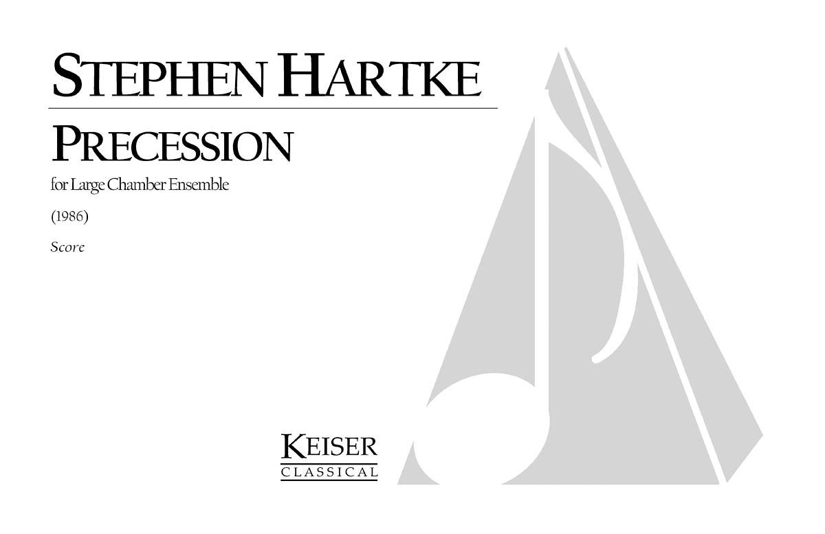 Stephen Hartke: Precession: Chamber Ensemble: Score