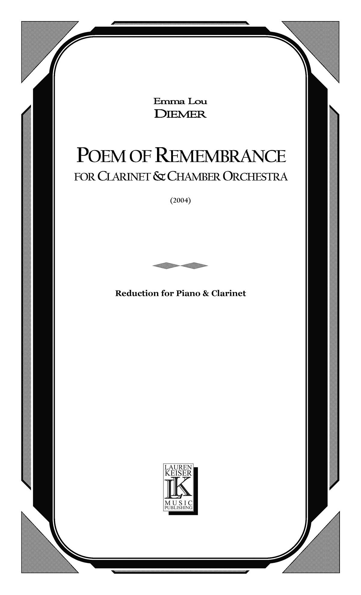 Emma Lou Diemer: Poem of Remembrance: Clarinet and Accomp.: Instrumental Album