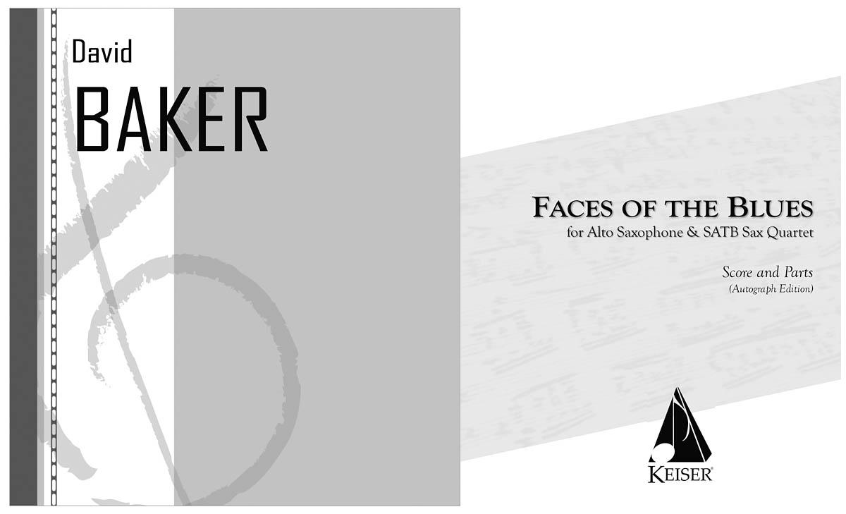 David Baker: Faces of the Blues: Saxophone Ensemble: Score & Parts