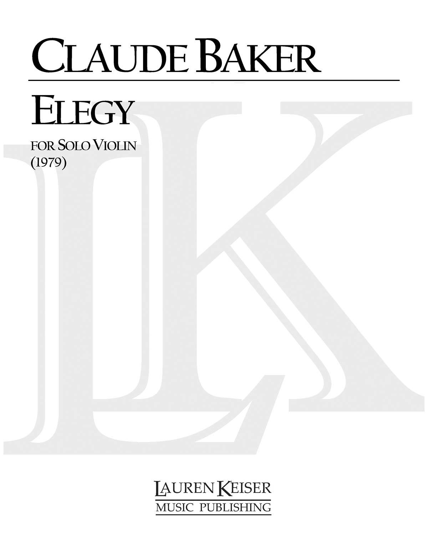 Claude Baker: Elegy: Violin Solo: Instrumental Album