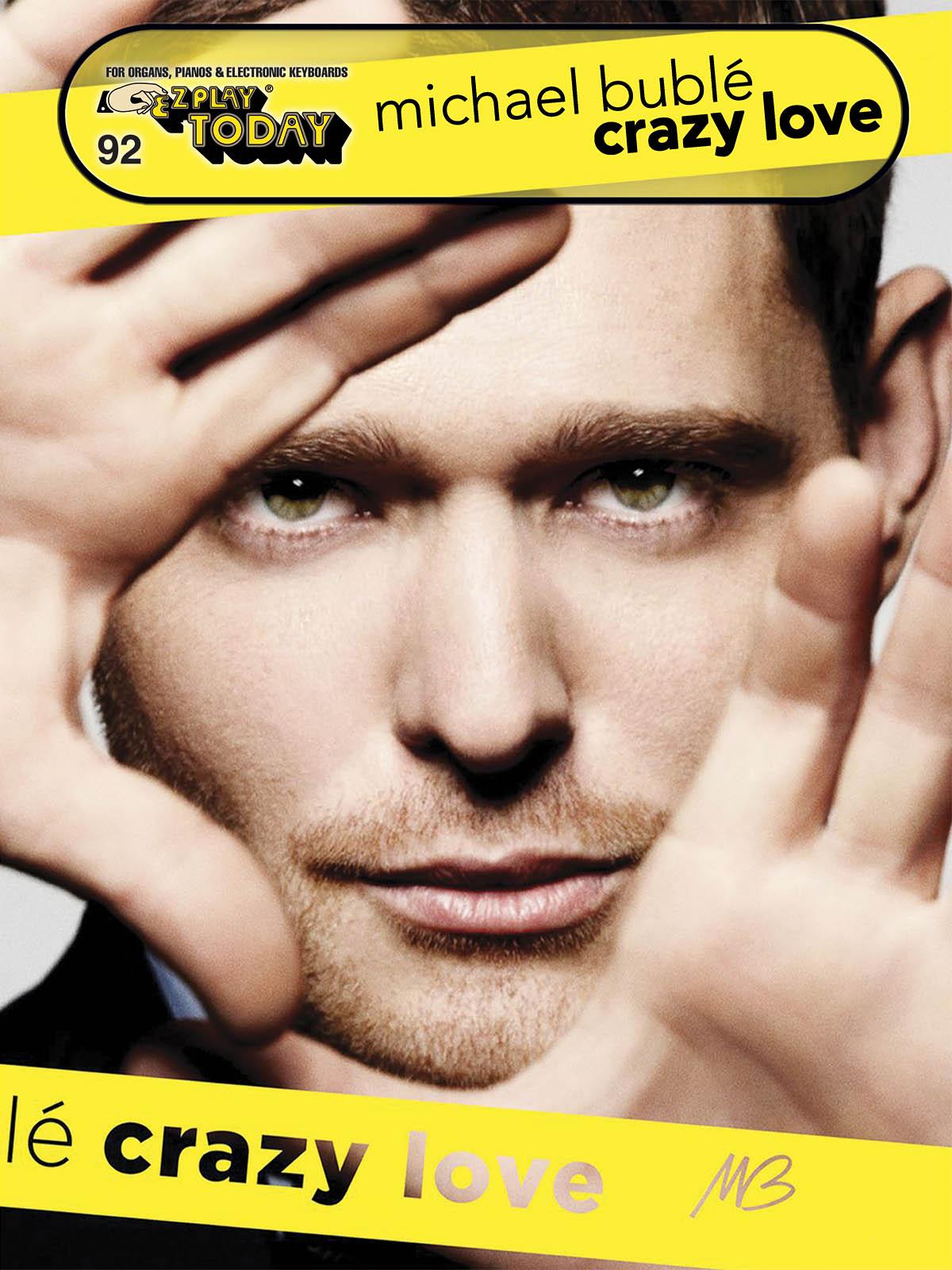 Michael Bublé: Michael Bublé - Crazy Love: Piano Solo: Instrumental Album