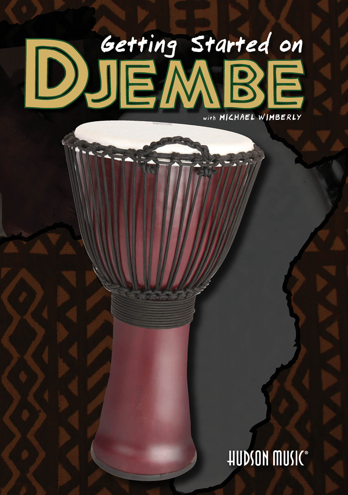 Michael Wimberly: Getting Started On Djembe: Other Percussion: Instrumental