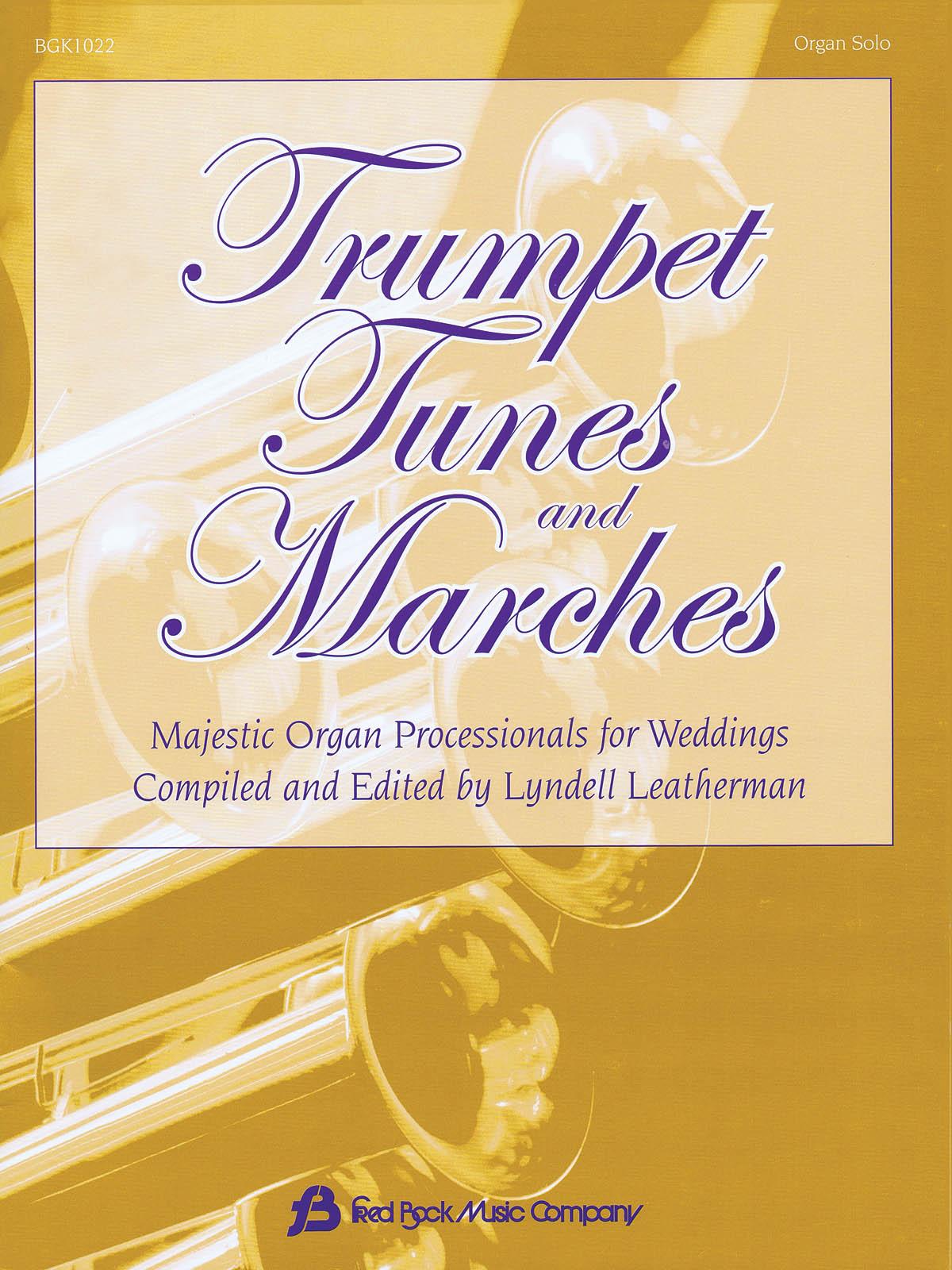 Trumpet Tunes and Marches: Organ: Instrumental Album