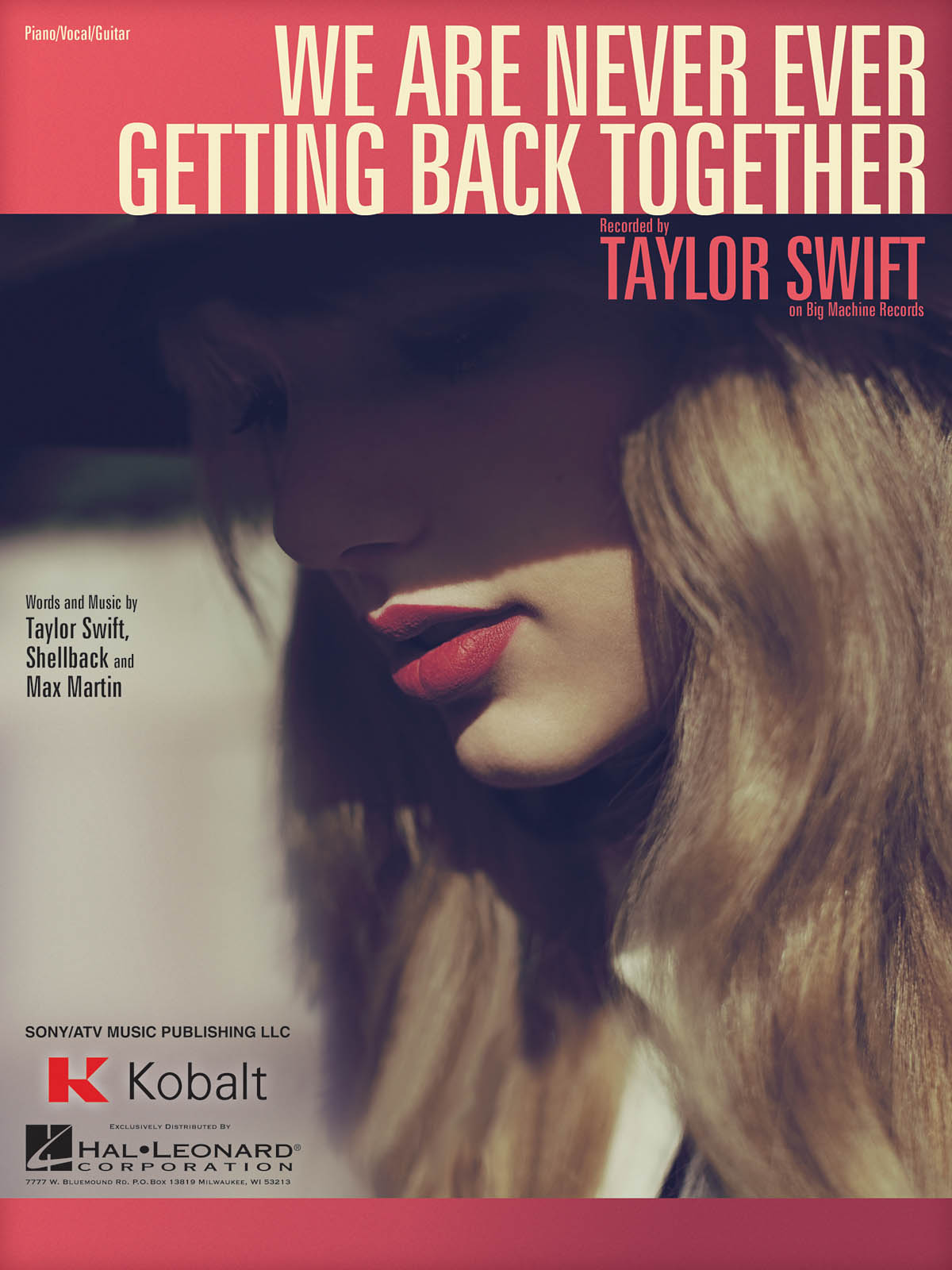 Taylor Swift: We Are Never Ever Getting Back Together: Piano  Vocal and Guitar: