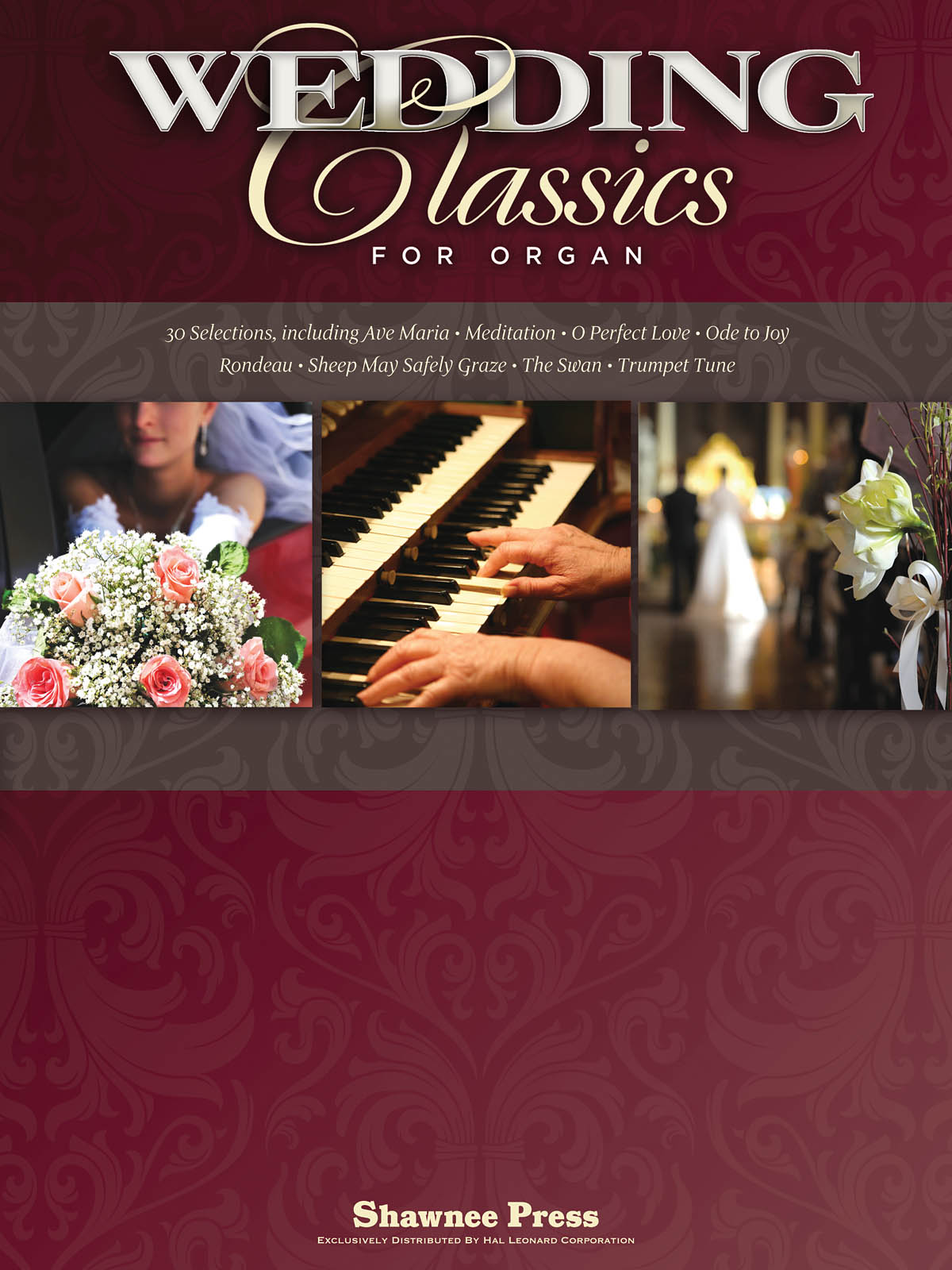 Wedding Classics For Organ: Organ: Instrumental Album
