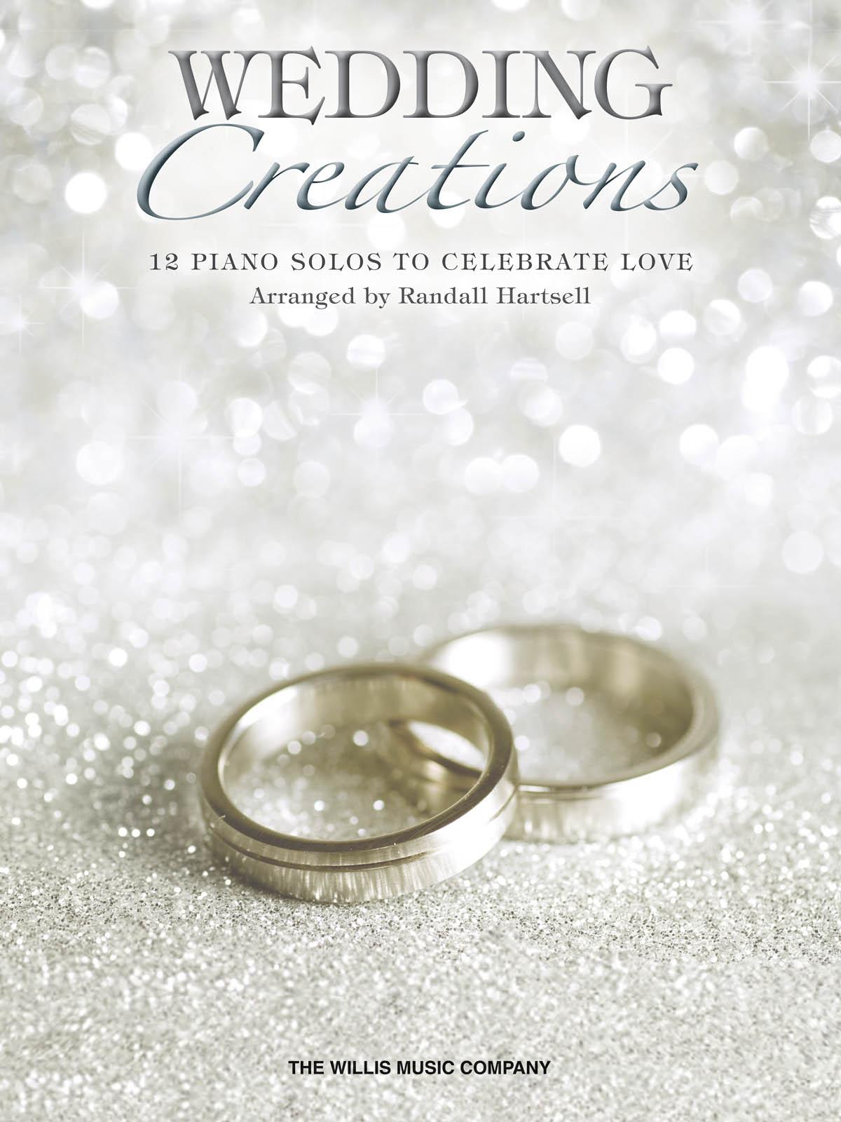 Randall Hartsell: Wedding Creations: Piano: Instrumental Album