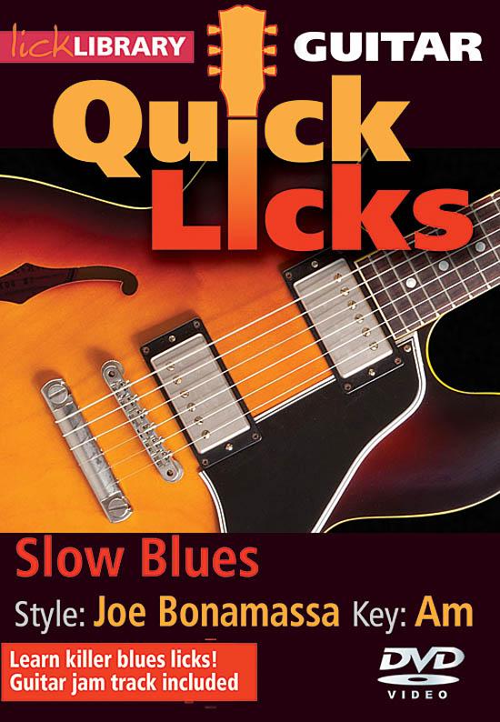 Joe Bonamassa: Slow Blues - Quick Licks: Guitar Solo: Instrumental Tutor
