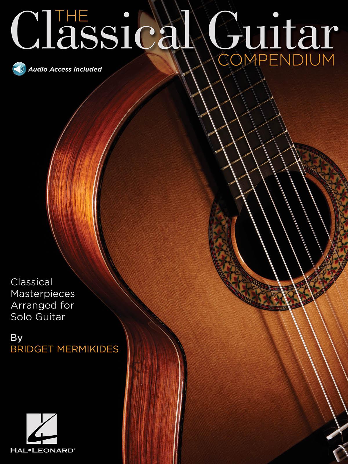 The Classical Guitar Compendium: Guitar Solo: Instrumental Tutor