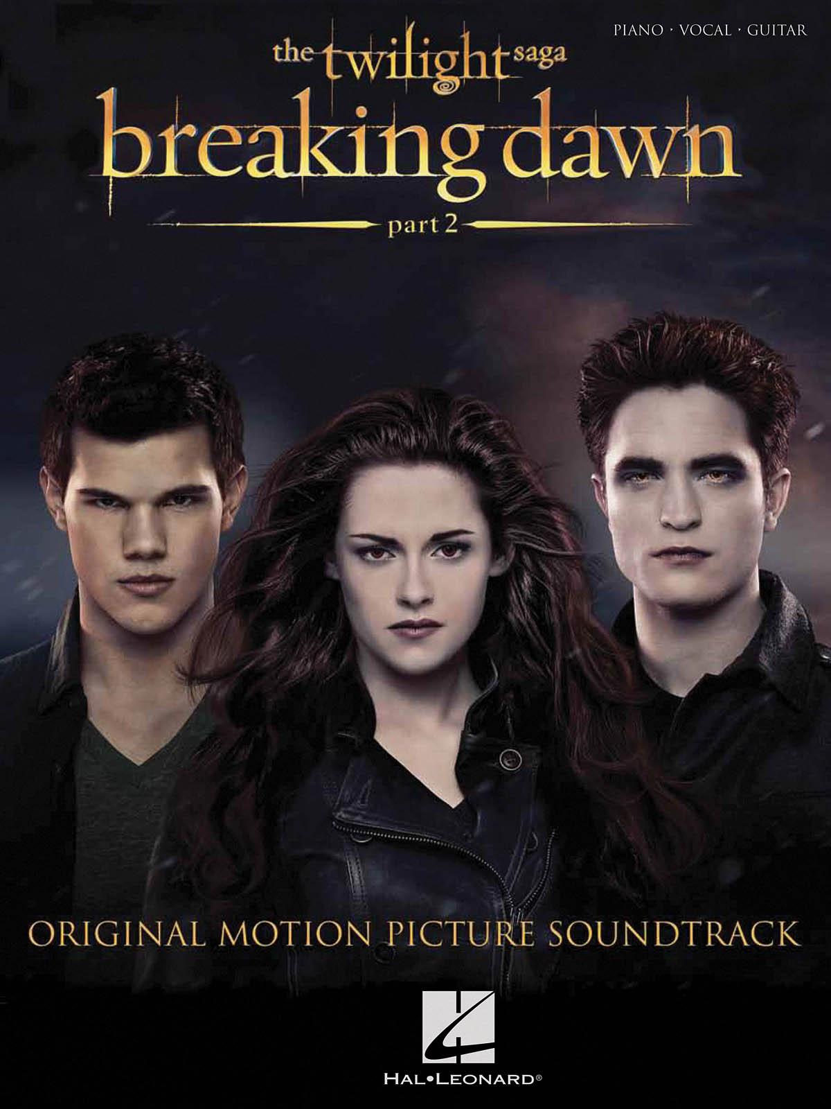 Twilight: Breaking Dawn  Part 2: Piano  Vocal and Guitar: Album Songbook