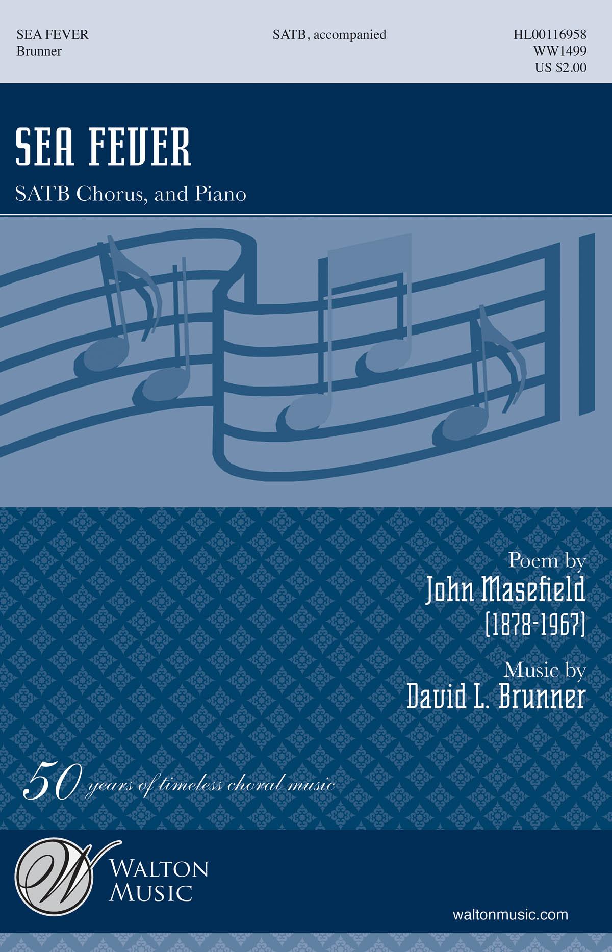 David L. Brunner John Masefield: Sea Fever: Mixed Choir a Cappella: Vocal Score