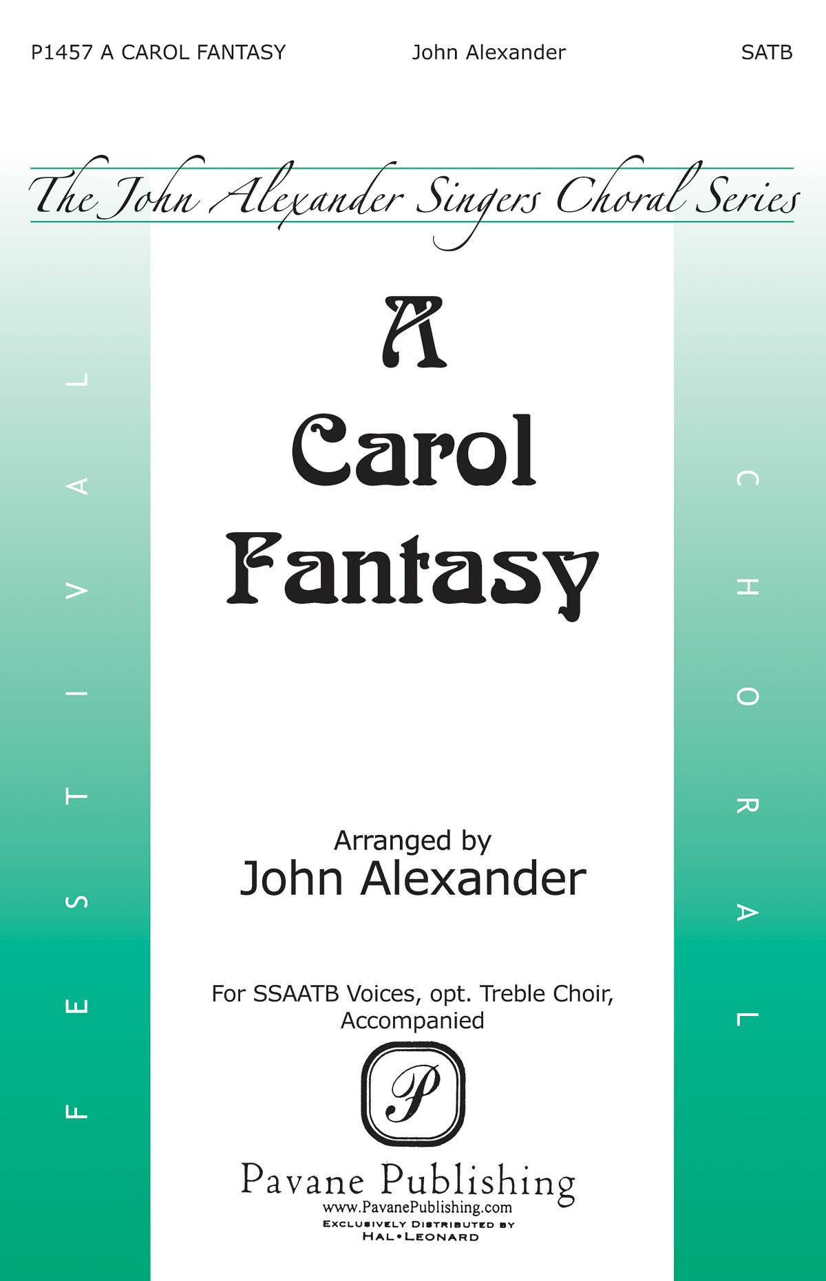 A Carol Fantasy: Mixed Choir a Cappella: Vocal Score