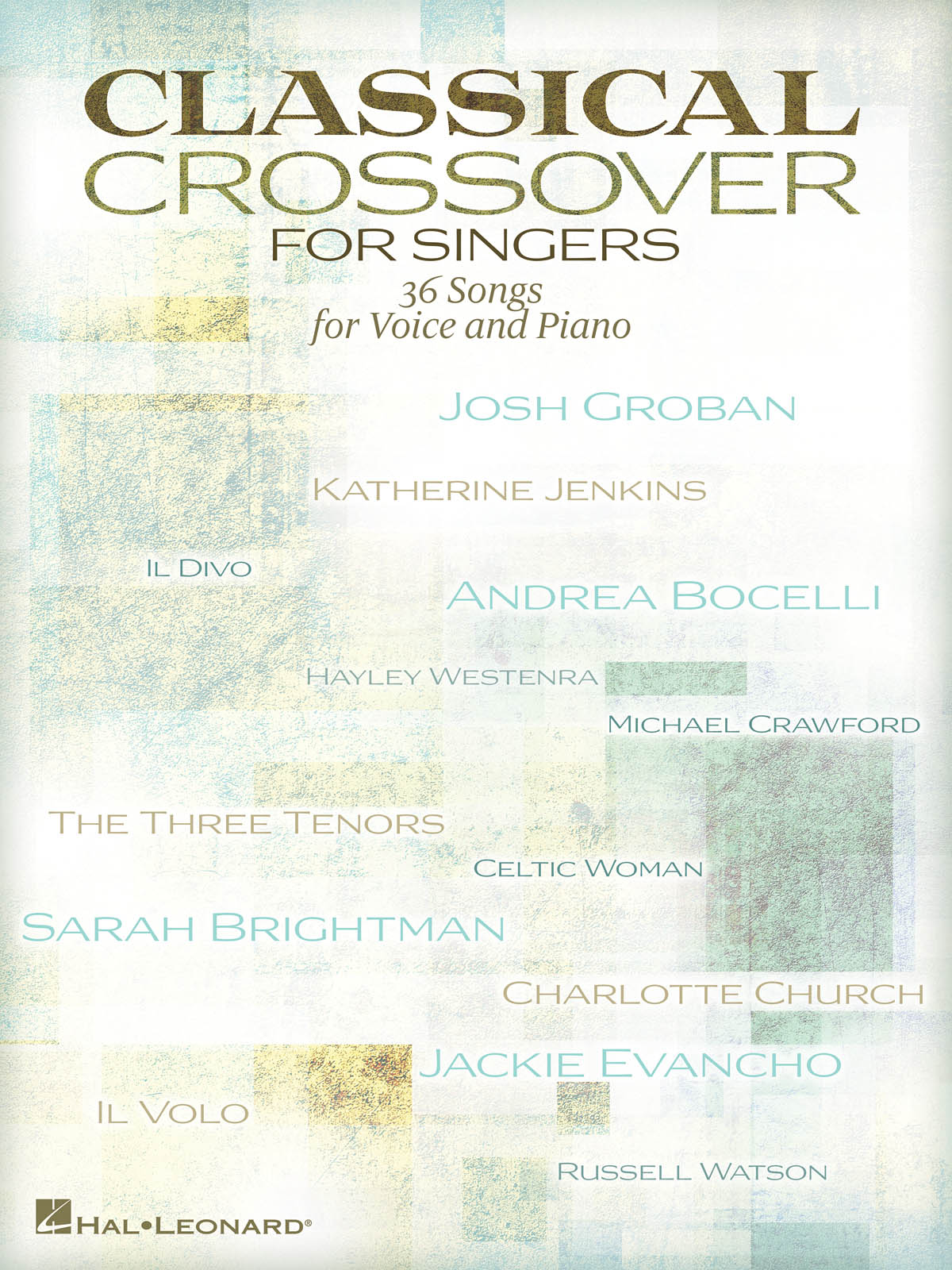 Classical Crossover for Singers: Vocal and Piano: Mixed Songbook