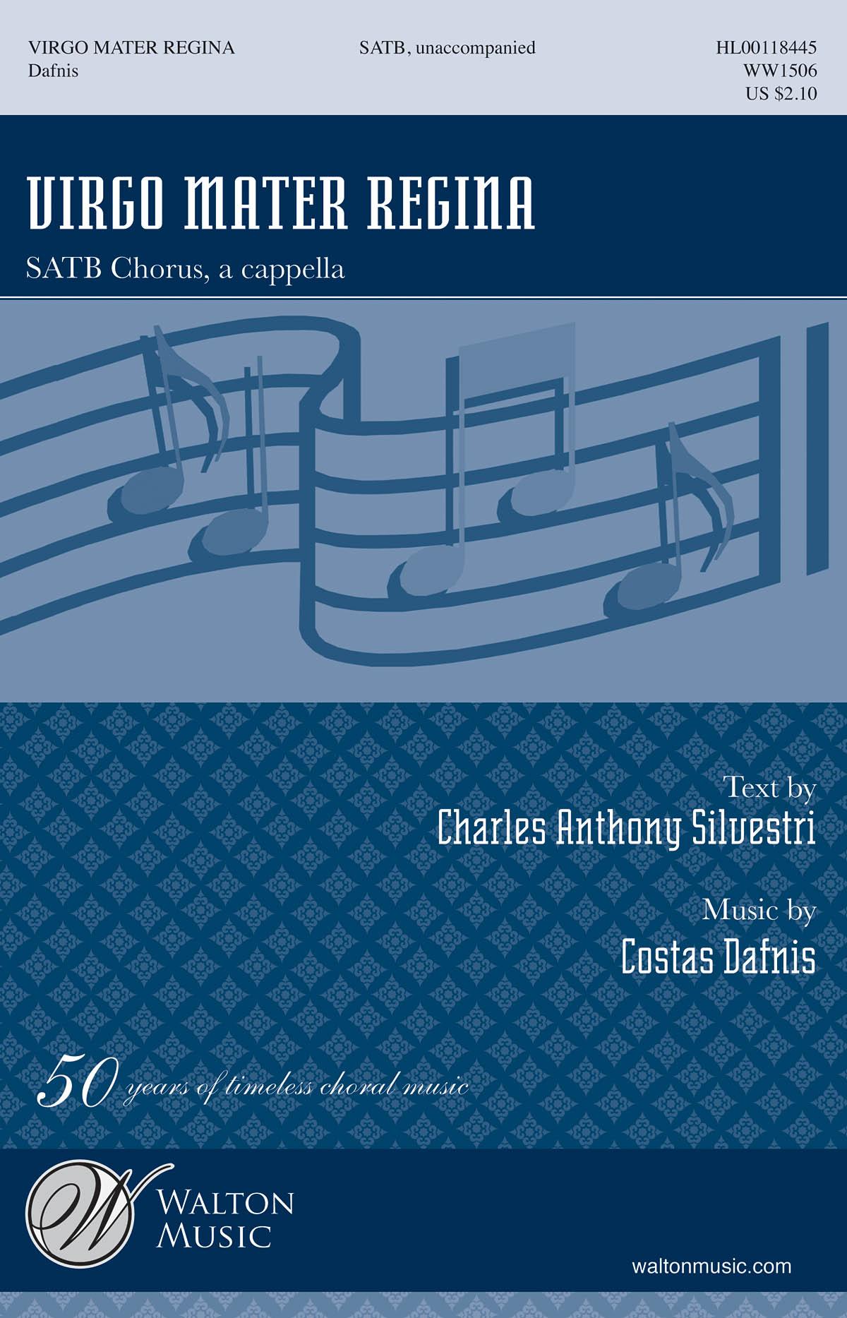 Charles Anthony Silvestri Costas Dafnis: Virgo Mater Regina: Mixed Choir a