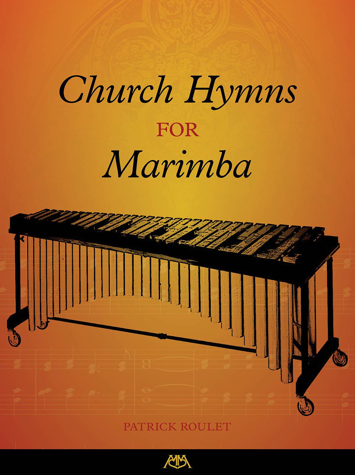 Church Hymns for Marimba: Marimba: Mixed Songbook