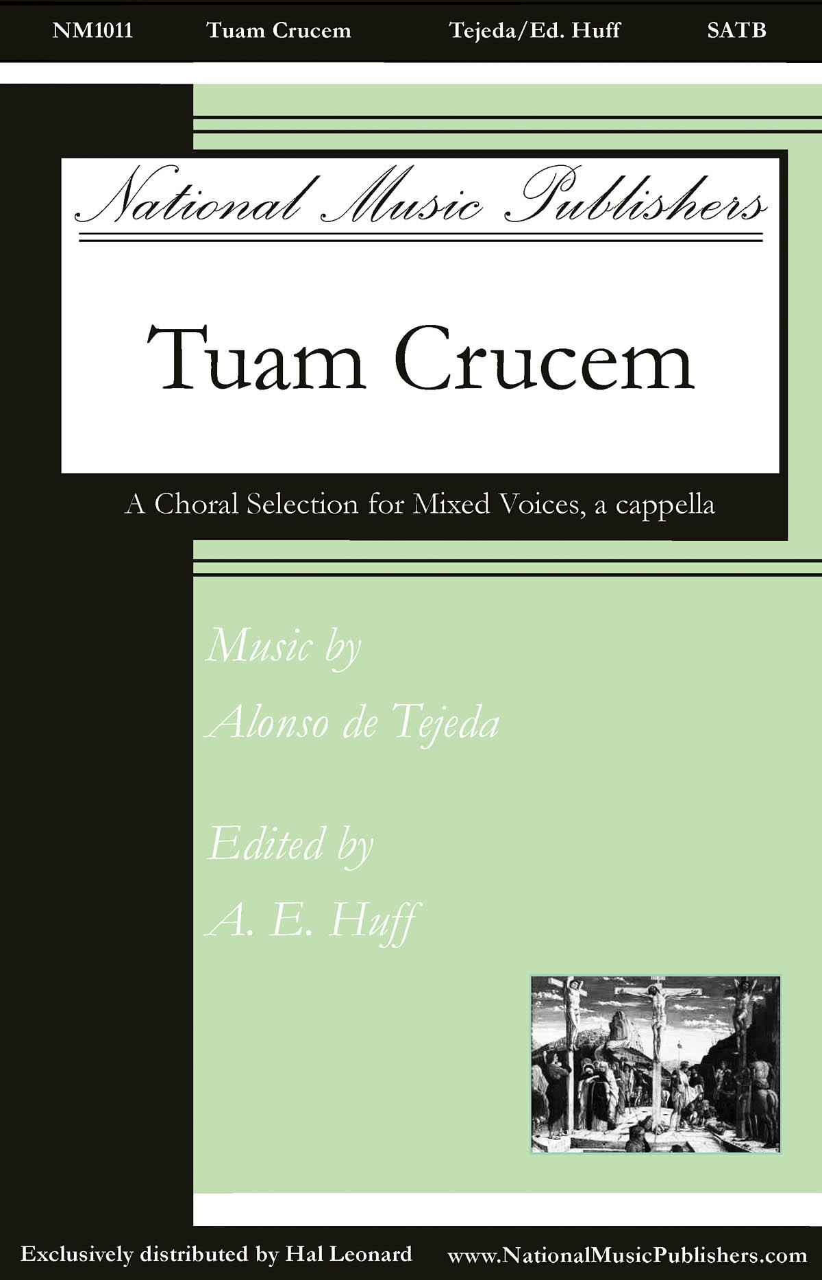 Alonso de Tejeda: Tuam Crucem: Mixed Choir a Cappella: Vocal Score