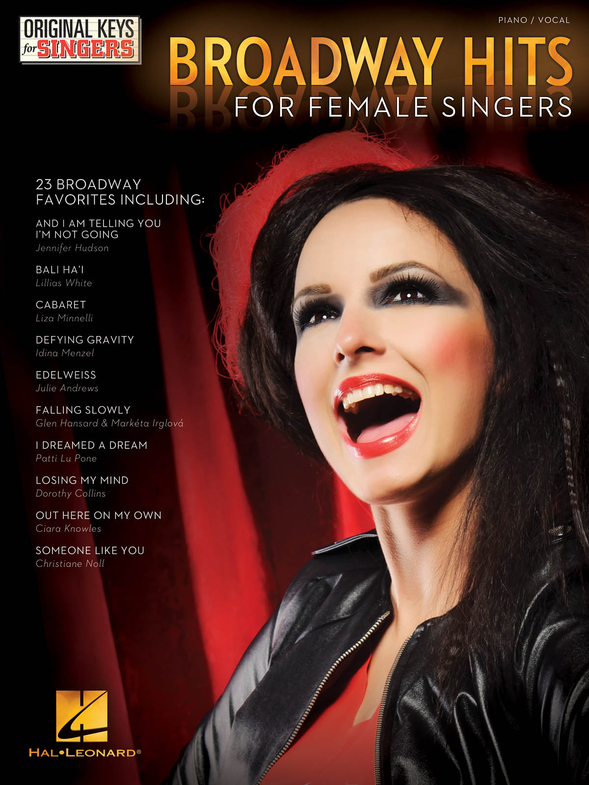 Broadway Hits: Original Keys For Female Singers: Vocal and Piano: Mixed Songbook