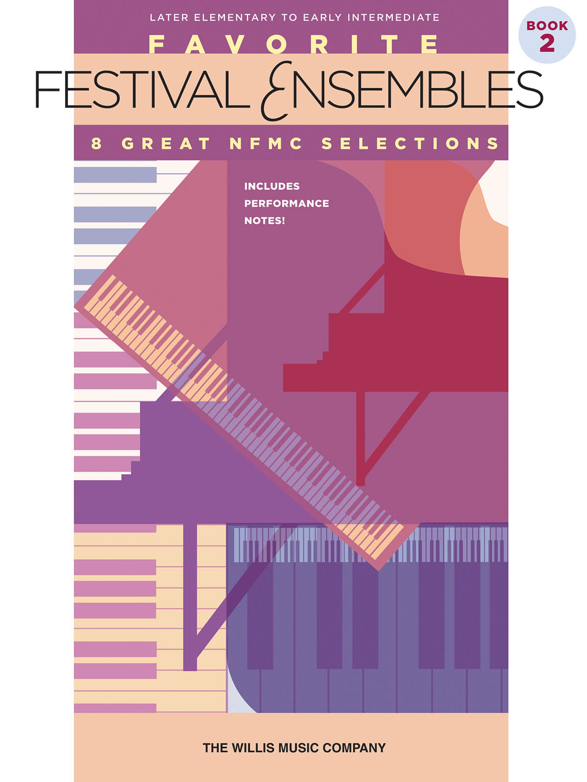 Favorite Festival Ensembles - Book 2: Piano: Instrumental Album