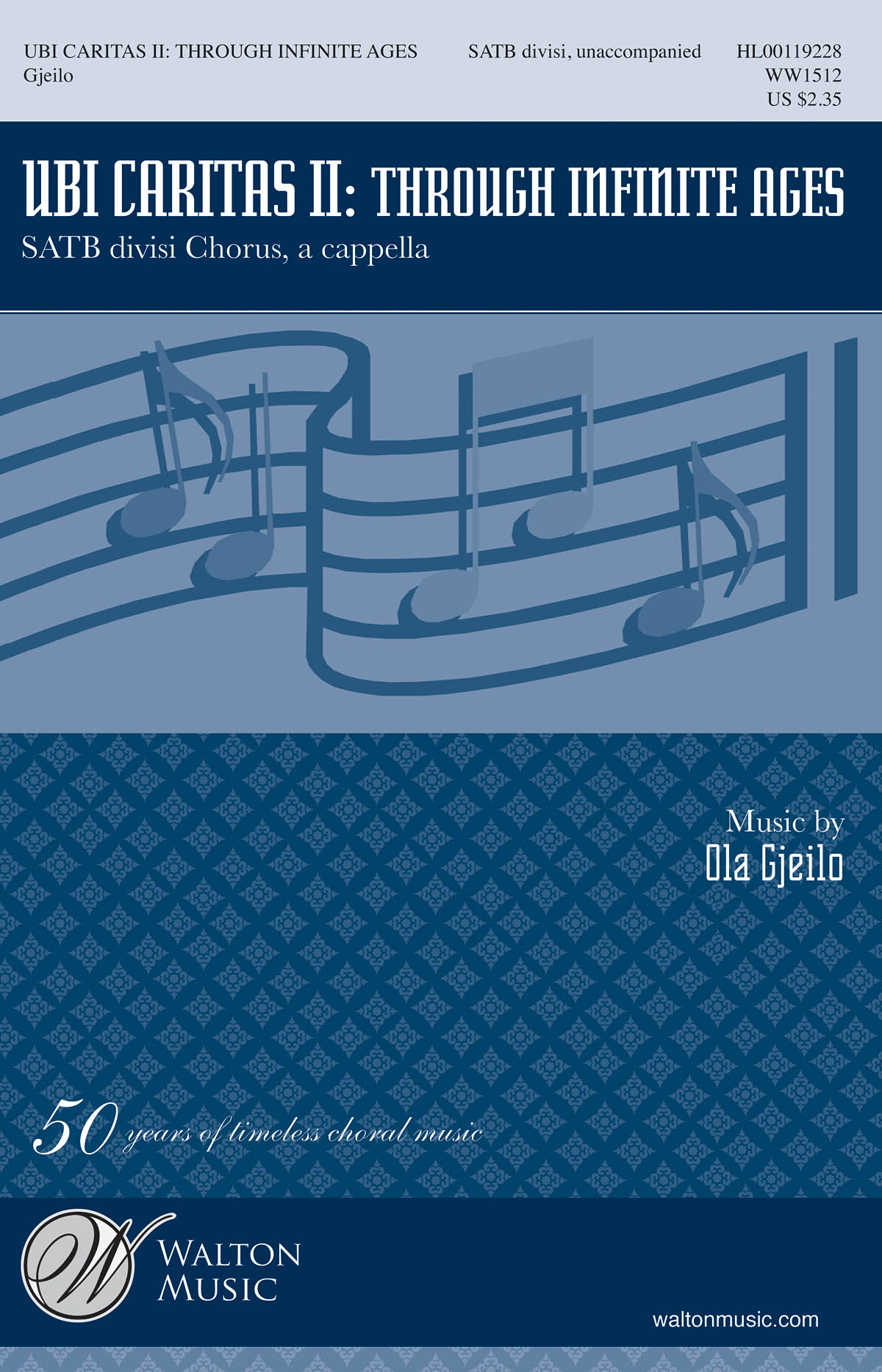 Ola Gjeilo: Ubi Caritas II: Through Infinite Ages: Mixed Choir a Cappella: Vocal