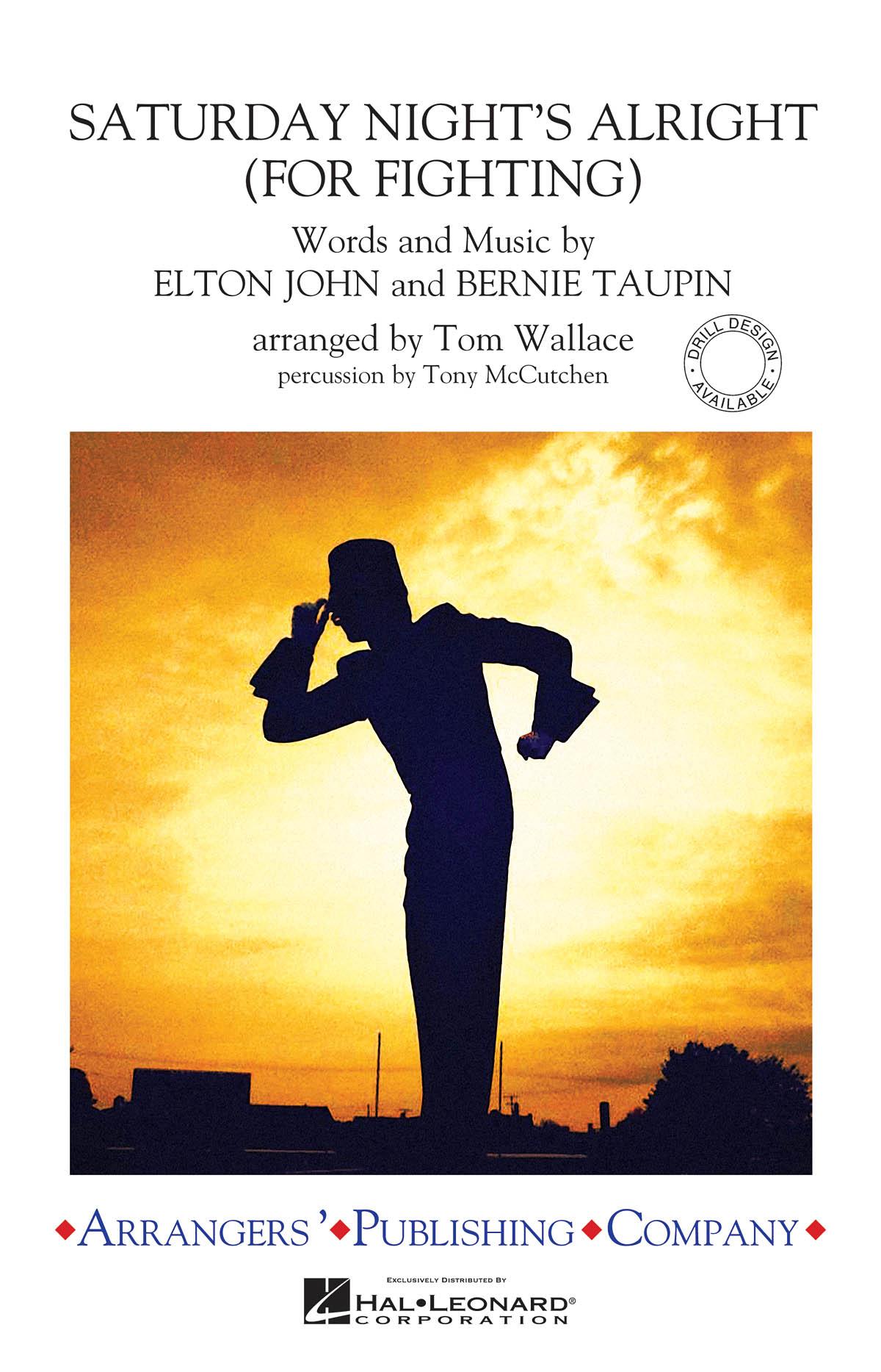 Bernie Taupin Elton John: Saturday Night's Alright (for Fighting): Marching