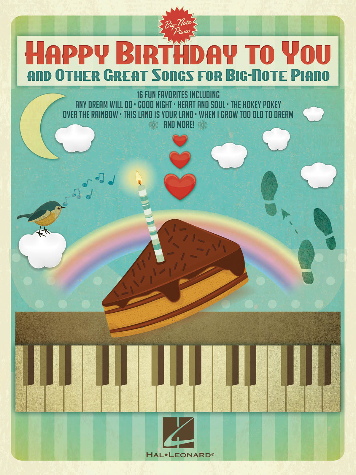 Happy Birthday to You and Other Great Songs: Piano: Mixed Songbook