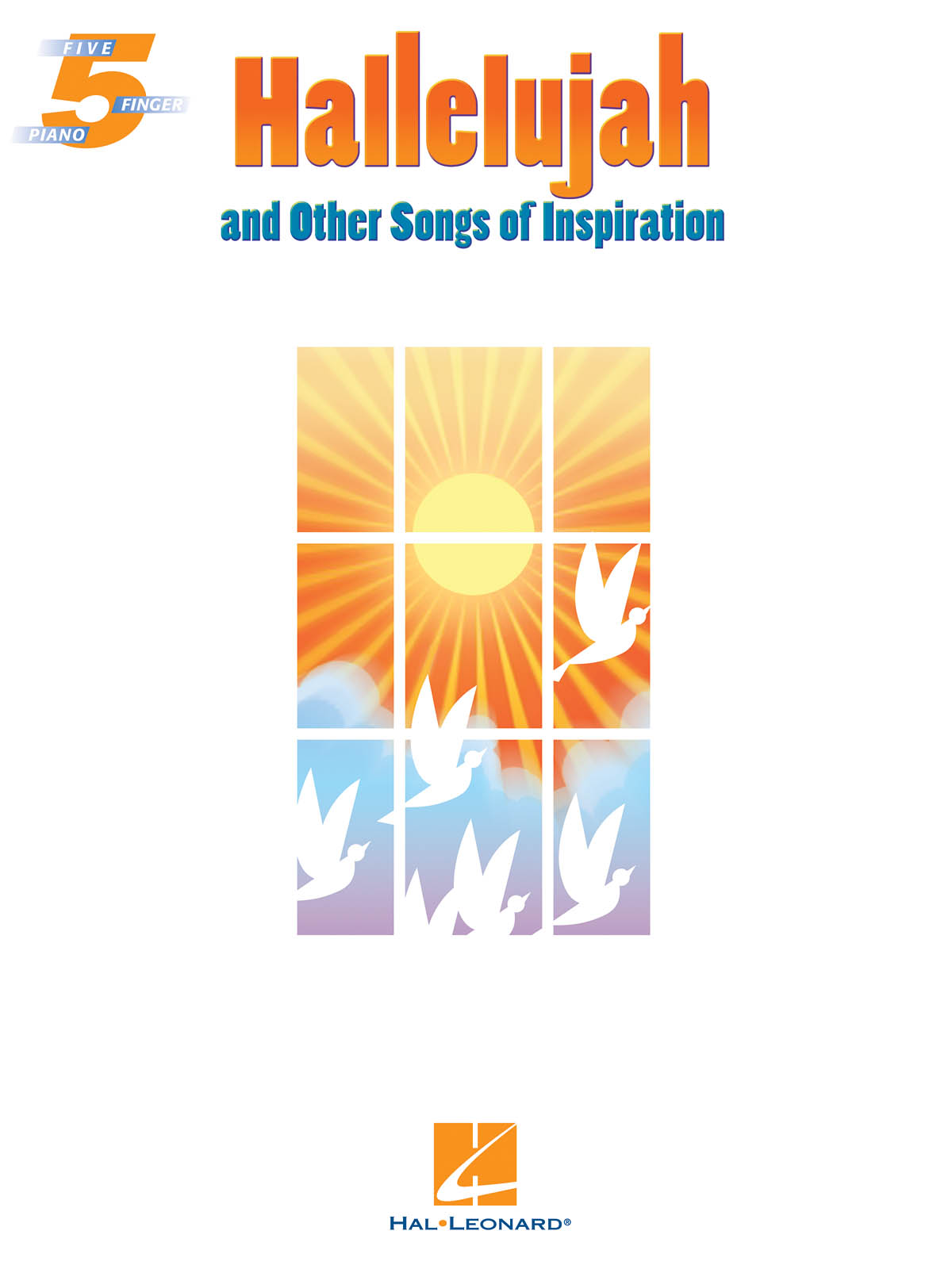 Leonard Cohen: Hallelujah and Other Songs of Inspiration: Piano: Mixed Songbook