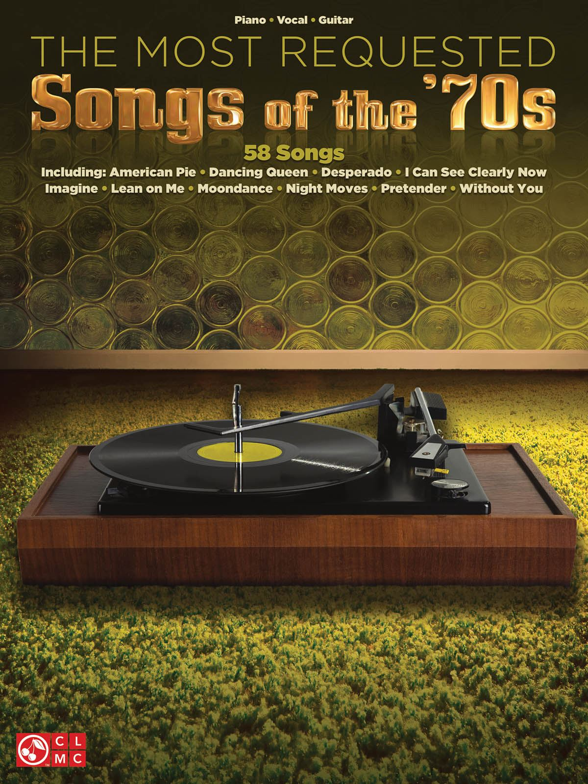 The Most Requested Songs of the '70s: Piano  Vocal and Guitar: Mixed Songbook