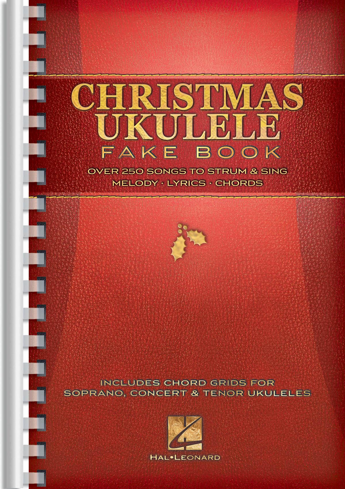 Christmas Ukulele Fake Book: Melody  Lyrics and Chords: Mixed Songbook