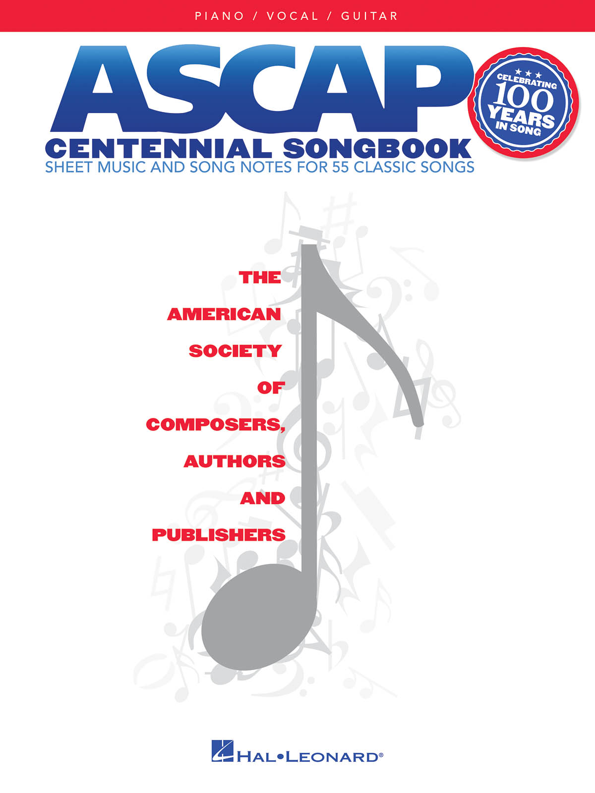 ASCAP Centennial Songbook: Piano  Vocal and Guitar: Mixed Songbook