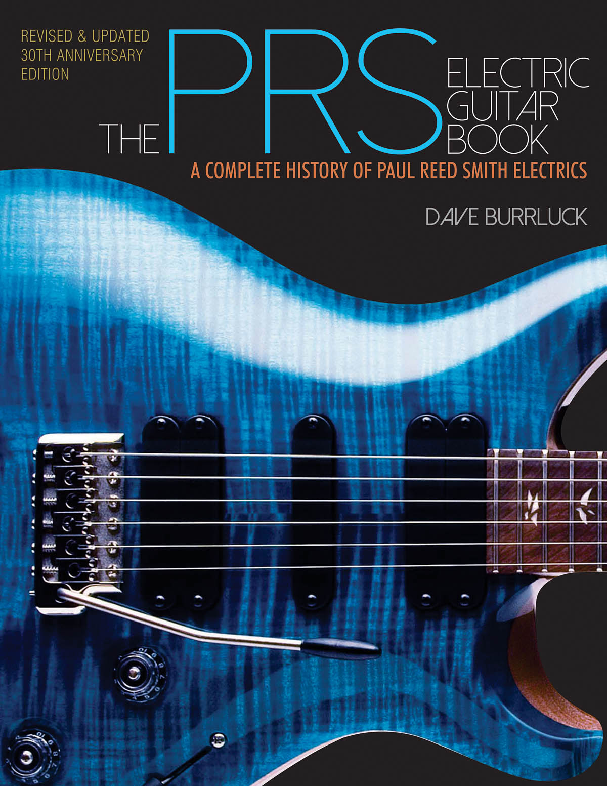 The PRS Guitar Book: History