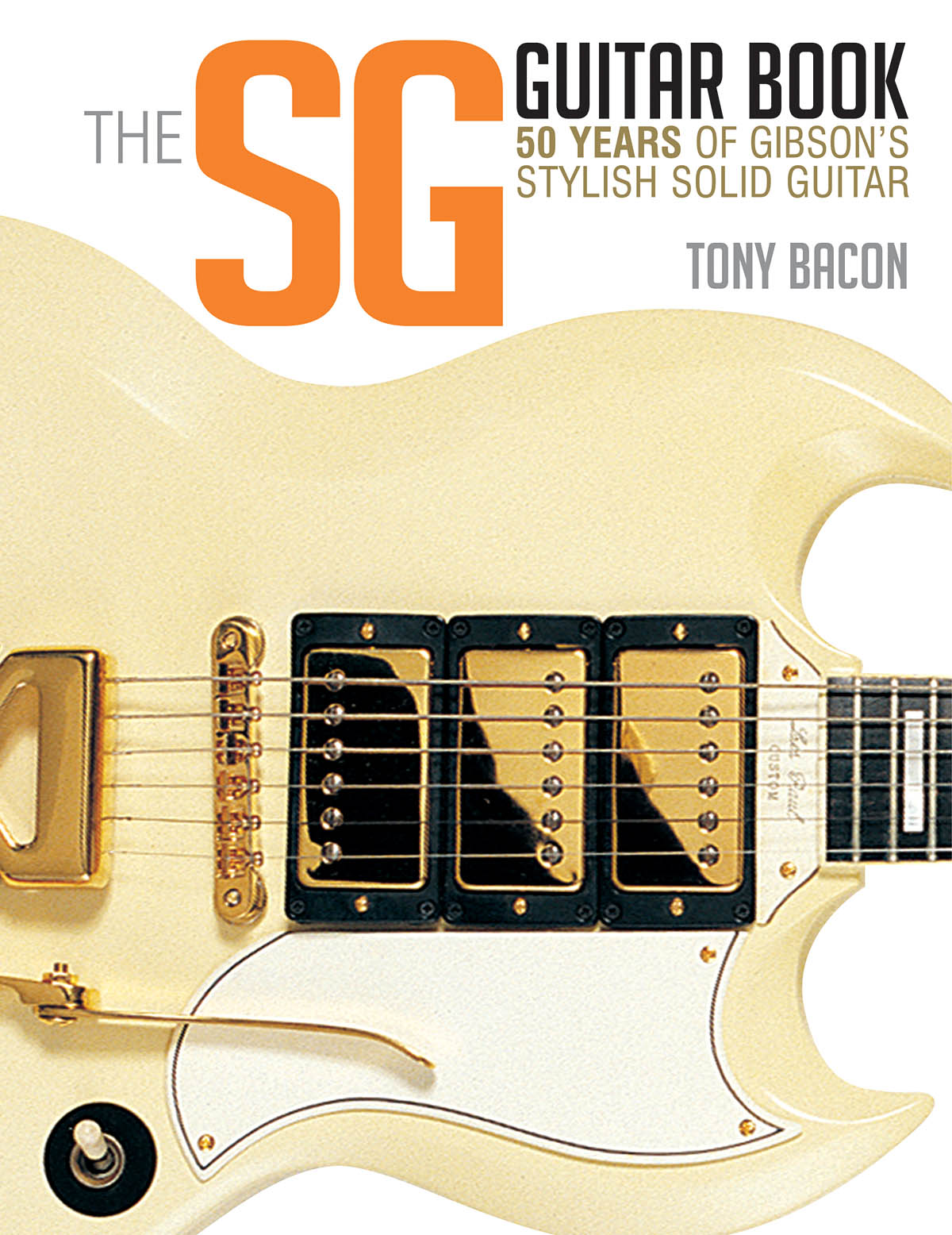 The Sg Guitar Book: Reference