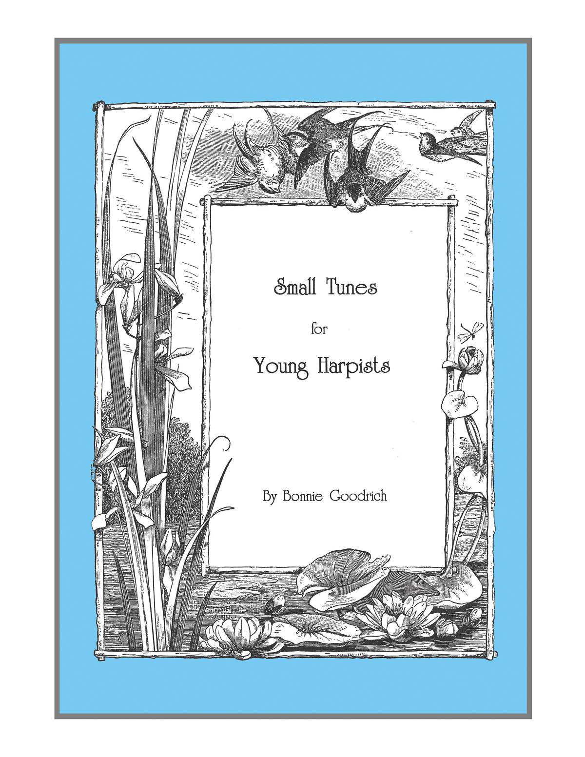 Bonnie Goodrich: Small Tunes for Young Harpists: Harp Solo: Instrumental Album