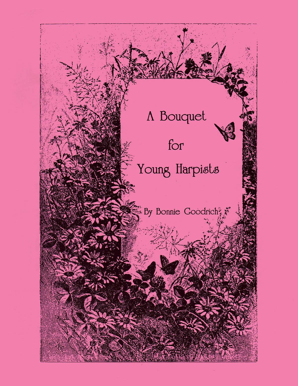 Bonnie Goodrich: A Bouquet for Young Harpists: Harp Solo: Instrumental Album
