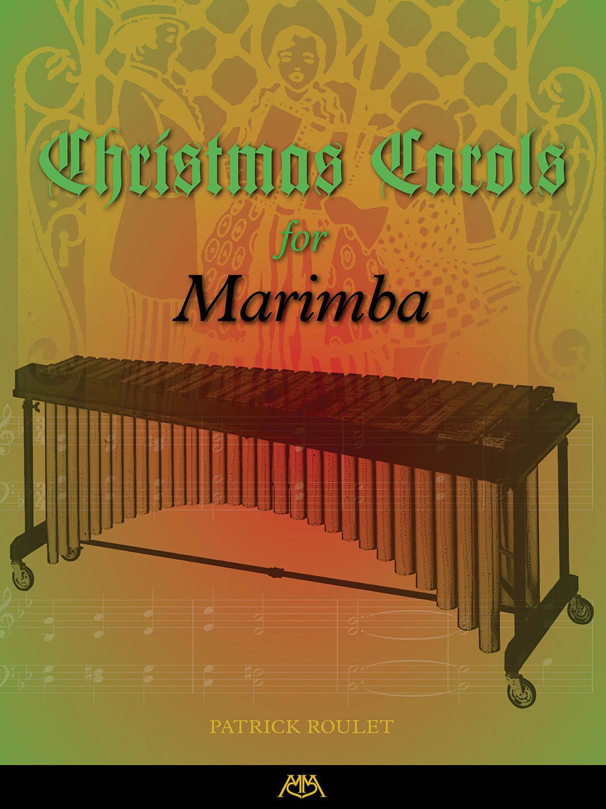 Christmas Carols For Marimba: Marimba: Instrumental Album