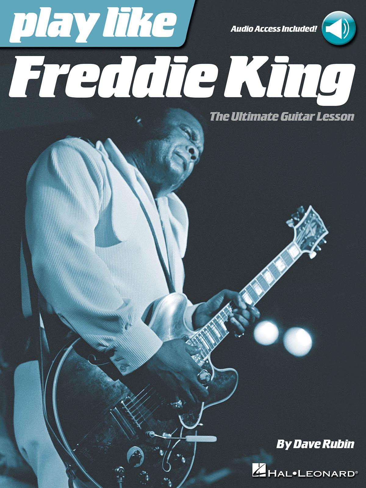 Dave Rubin: Play like Freddie King: Guitar: Artist Songbook