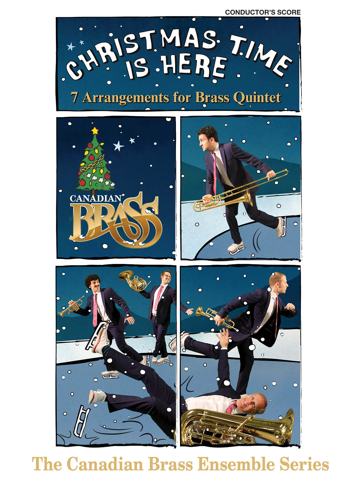 The Canadian Brass: Christmas Time Is Here (Conductor): Brass Ensemble: Score