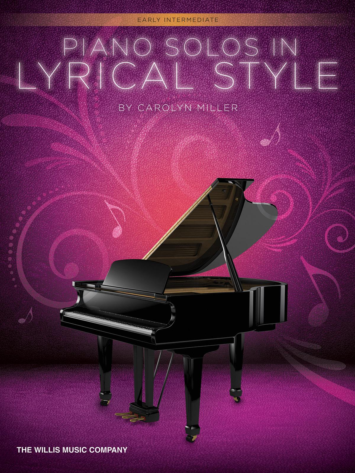 Carolyn Miller: Piano Solos In Lyrical Style: Piano: Instrumental Album