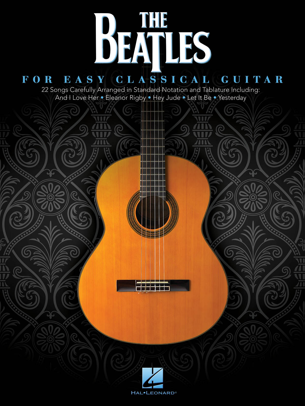 The Beatles: For Easy Classical Guitar: Guitar Solo: Artist Songbook
