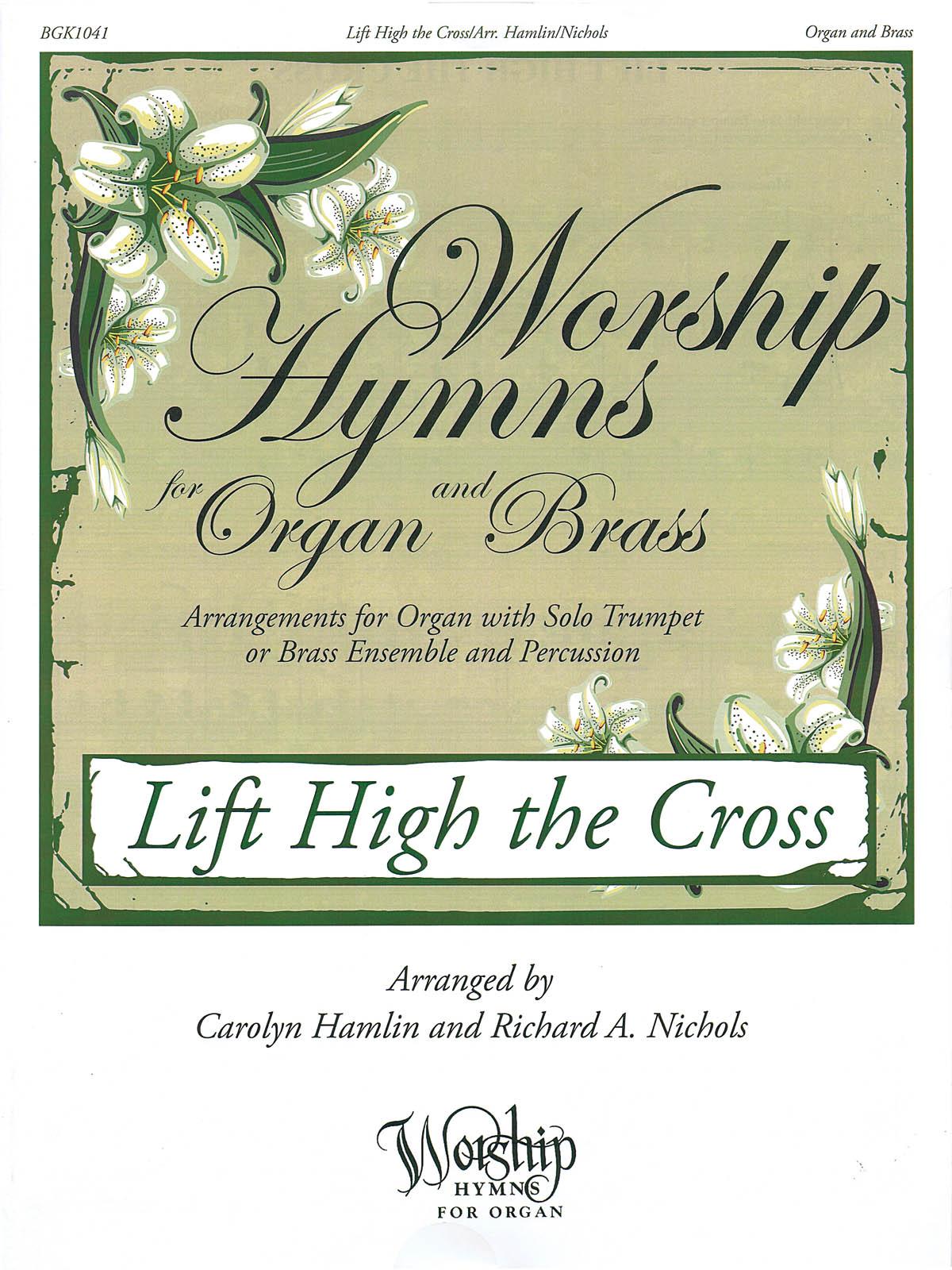 Lift High the Cross: Brass Ensemble: Instrumental Album