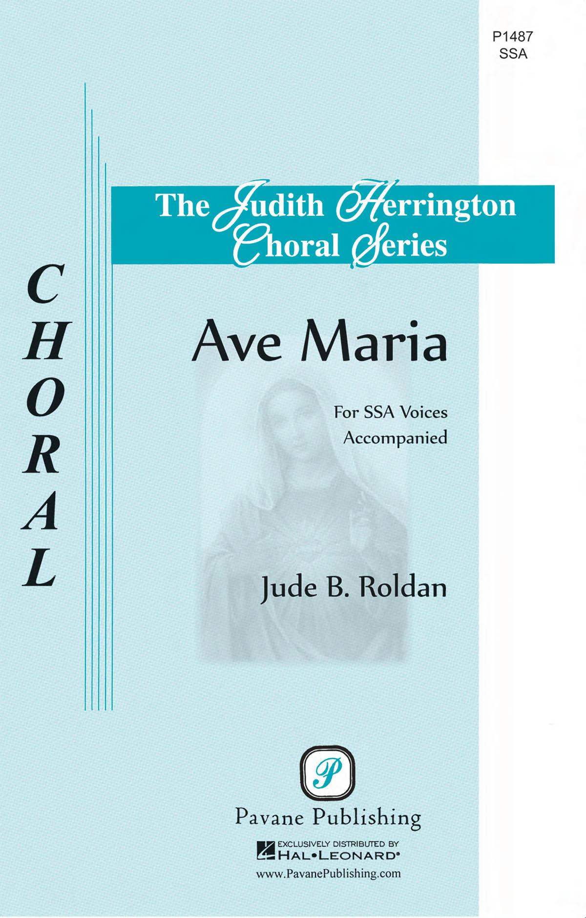 Jude Roldan: Ave Maria: Upper Voices a Cappella: Vocal Score