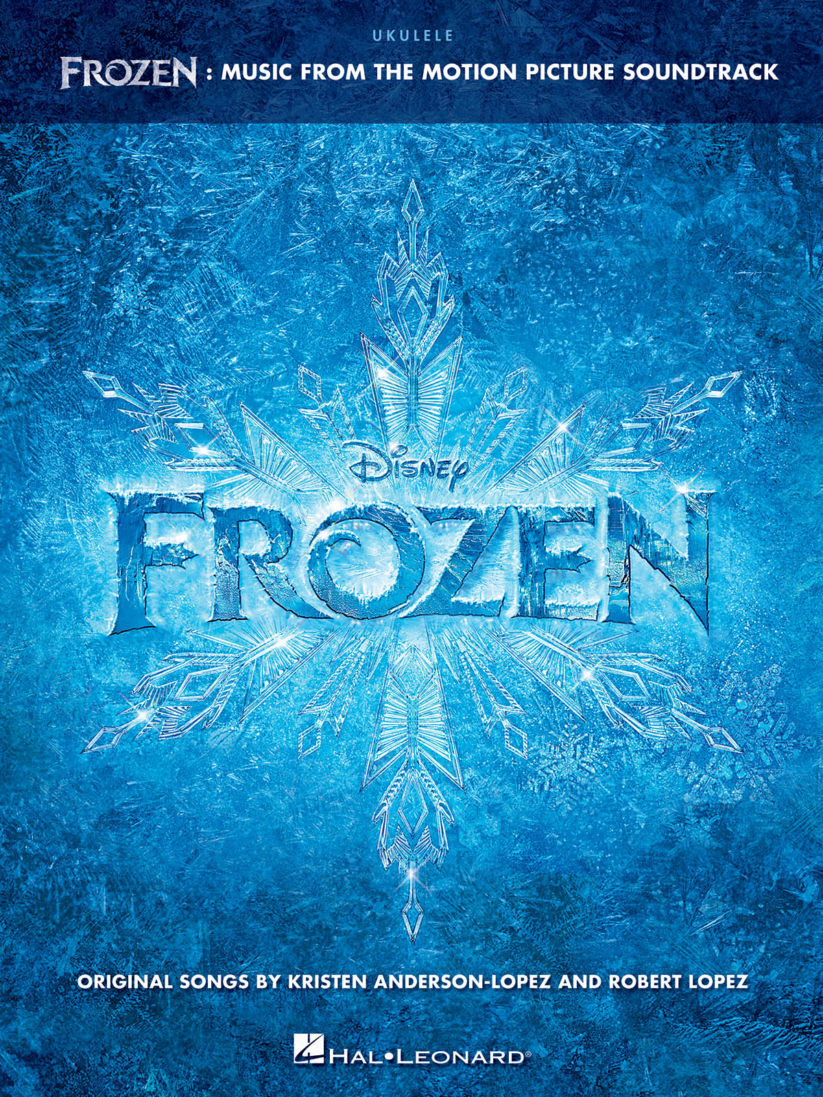 Kristen Anderson-Lopez Robert Lopez: Frozen: Music from the Motion Picture