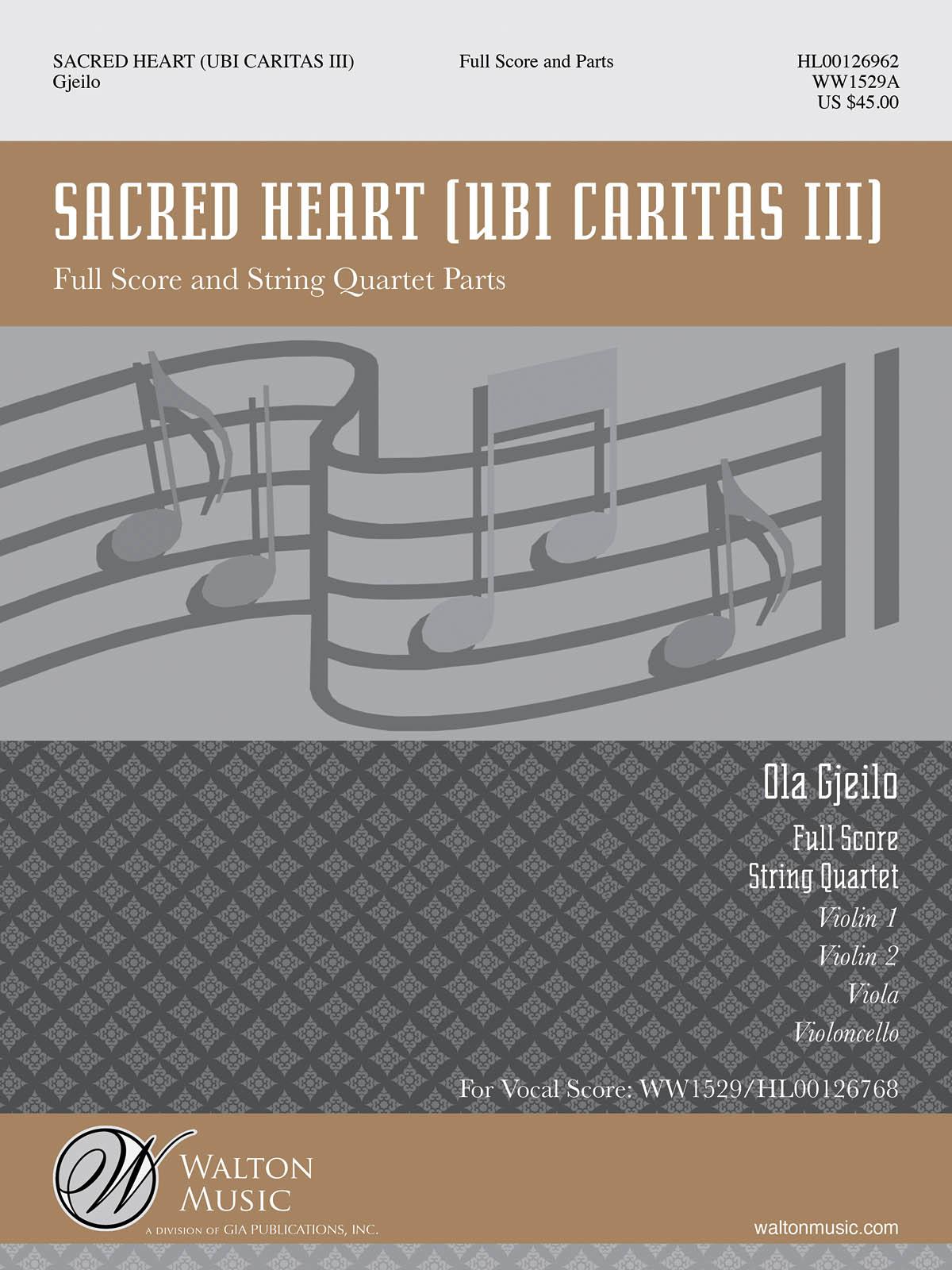 Ola Gjeilo: Sacred Heart: String Quartet: Score & Parts