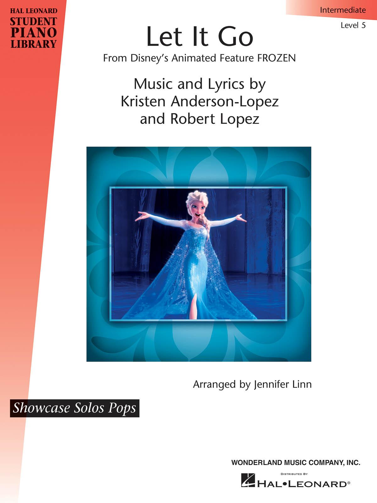 Kristen Anderson-Lopez Robert Lopez: Let It Go (from Frozen): Piano: