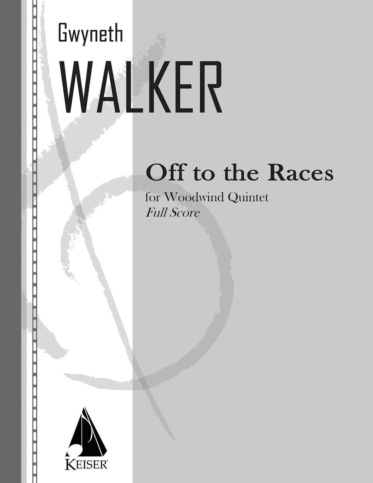 Gwyneth Walker: Off to the Races for Woodwind Quintet  Full Score: Woodwind
