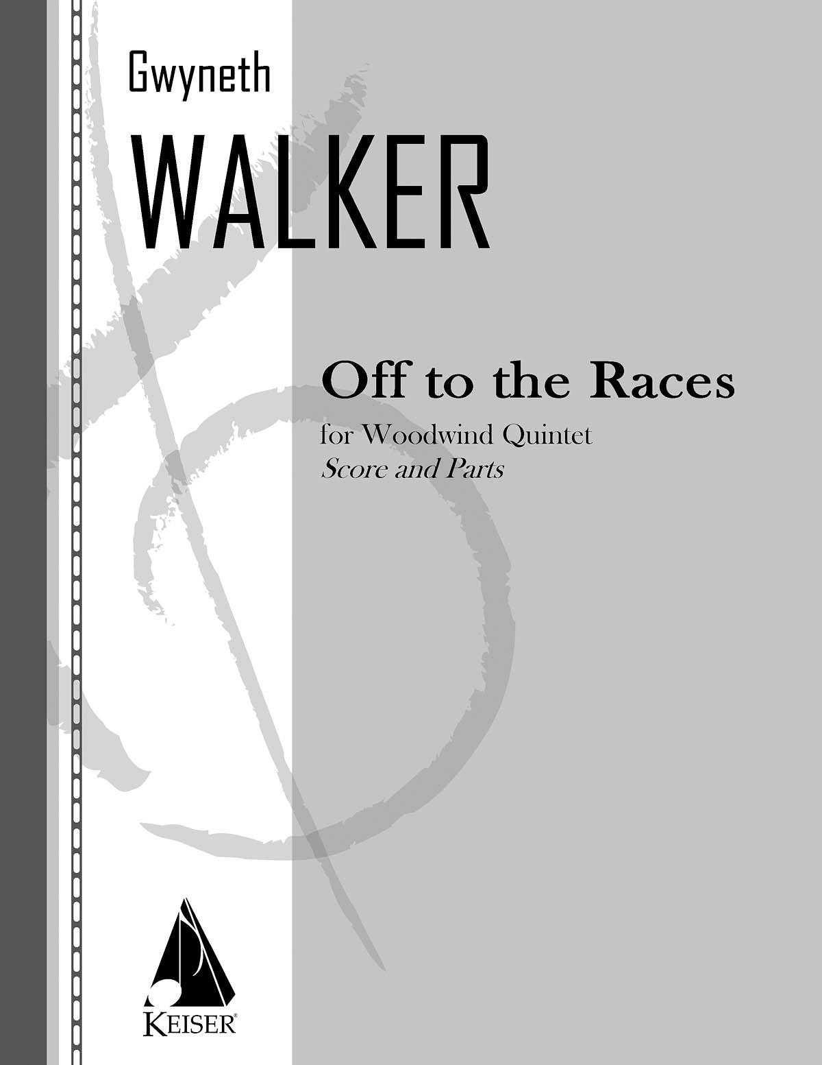 Gwyneth Walker: Off to the Races for Woodwind Quintet: Woodwind Ensemble: Score
