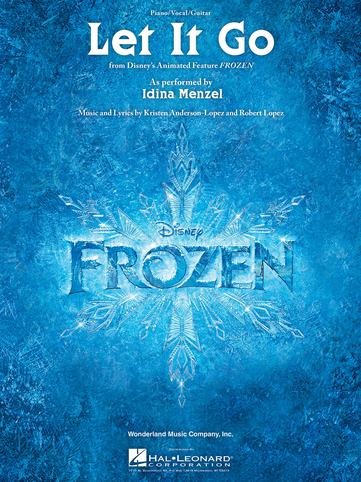 Kristen Anderson-Lopez Robert Lopez: Let It Go (from Frozen): Piano  Vocal and